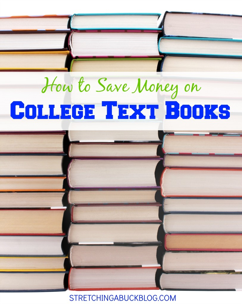 how to save money on college text books