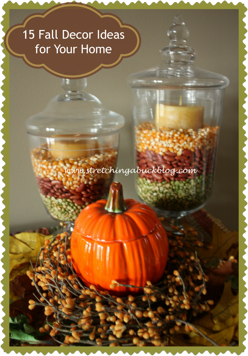 15 Fall Decor Ideas For Your Home   Stretching A Buck | Stretching A Buck