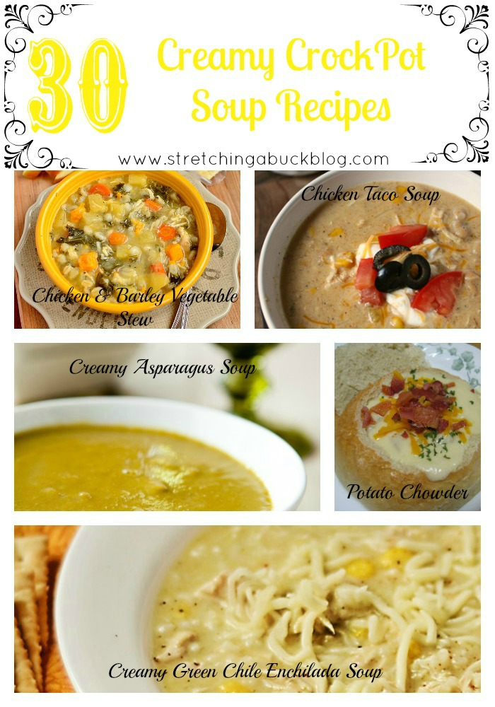 30 Creamy Crockpot Soup Recipes