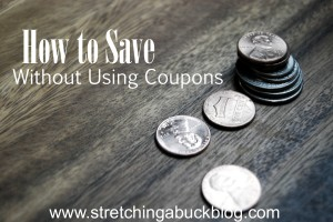 How to Save Money Without Using Coupons
