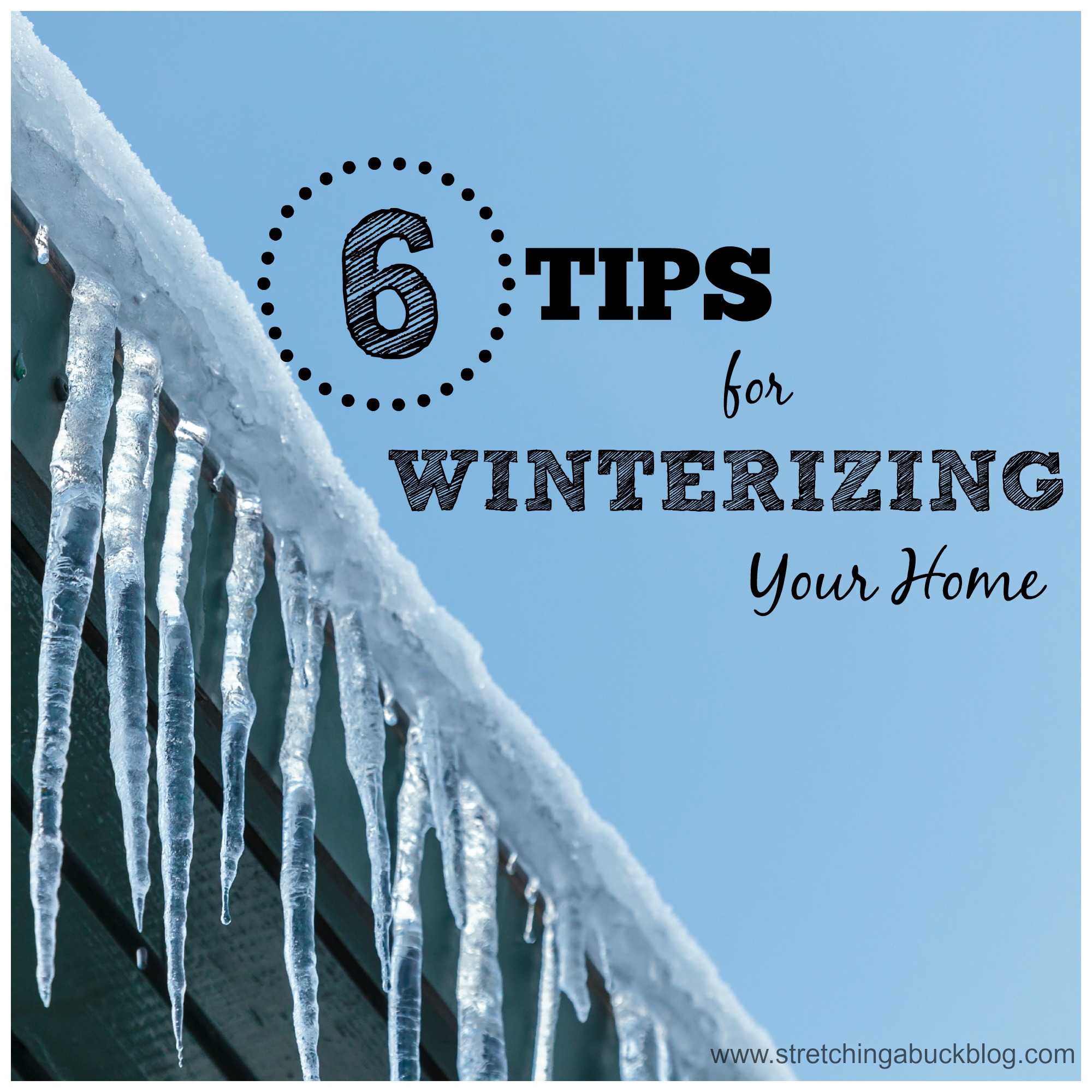 6 tips for diy winterizing your home stretching a buck
