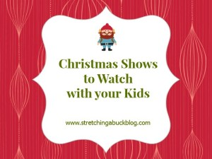 christmas shows to watch wtih your kids