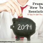 Thumbnail image for Frugal New Year Resolutions | 10 Tips to Get you Started
