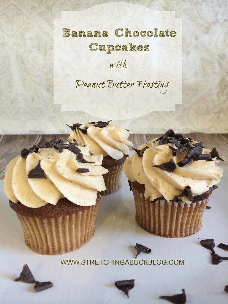 Banana Chocolate Cupcakes with Peanut Butter Frosting | Stretching a ...