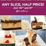 Thumbnail image for The Cheesecake Factory | Half-Price Cheesecake Slices 7/30/14 – 7/31/14
