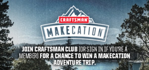 Thumbnail image for Craftsman Club – Win a Makecation in Lake Arrowhead, CA!
