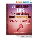 Thumbnail image for FREE Kindle Book | 56 Amazing Tips for Surviving & Thriving in Minecraft