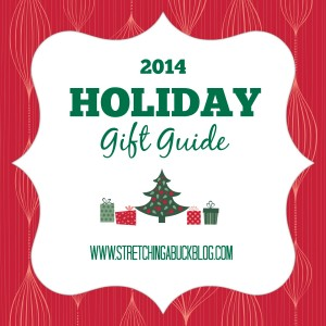 2014 Stretching a Buck Holiday Gift Guide