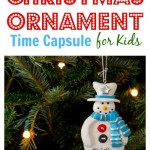 Thumbnail image for How to Make a Christmas Ornament Time Capsule for Kids