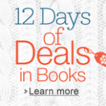 Thumbnail image for Day 9 of Amazon 12 Days of Books Deals