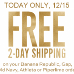 Thumbnail image for FREE 2-Day Shipping at Old Navy, Gap, Banana Republic, Athleta or Piperlime Today (12/15)