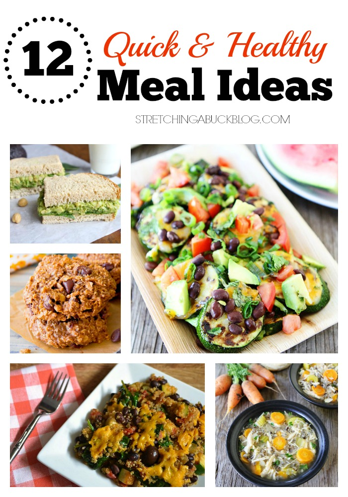 12 quick and healthy meal ideas recipes