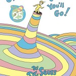 Thumbnail image for Oh, the Places You'll Go! by Dr. Seuss Hardcover Book for $10.16