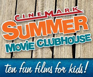 Thumbnail image for 2015 Cinemark $1 Summer Movie Clubhouse Schedule