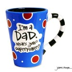 "Thumbnail image for ""I'm A Dad, What's Your Super Power?"" Dad Coffee Mug $17.49 Shipped"