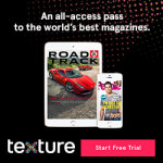 Thumbnail image for Texture 30 Day Free Trial = All Access Pass to Magazines on your Mobile Devices #InTexture AD