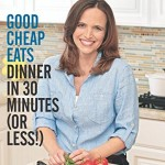 Thumbnail image for Good Cheap Eats Dinner in 30 Minutes or Less Cookbook for $6.98 Today