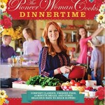 Thumbnail image for New The Pioneer Woman Cooks: Dinnertime for $17.99