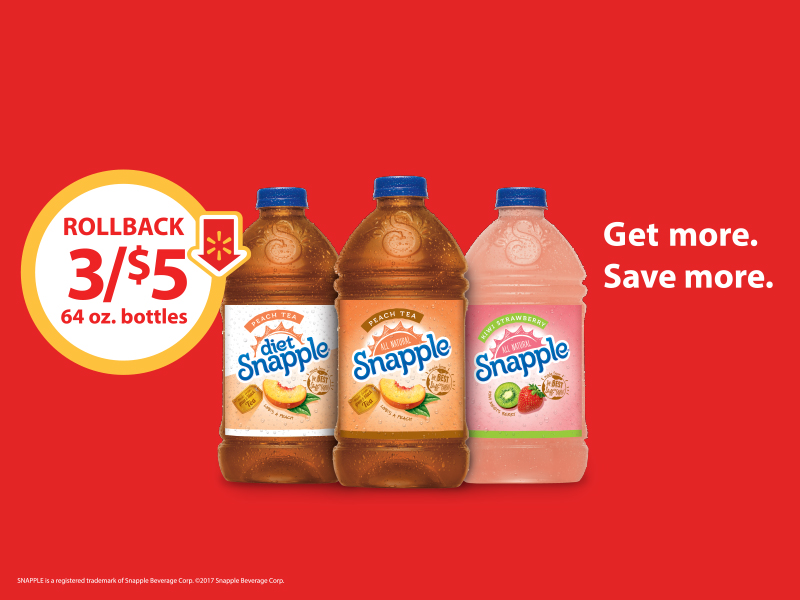 3/$5 Rollback on 64 oz. Snapple Peach, Diet Peach,…