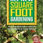 Thumbnail image for Square Foot Gardening II: The Revolutionary Way to Grow More in Less Space for $14.99