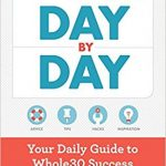 Thumbnail image for The Whole30 Day by Day: Your Daily Guide for $11.99