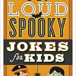 Thumbnail image for Laugh-Out-Loud Spooky Jokes for Kids Book for $4.99