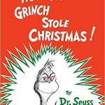 Thumbnail image for How the Grinch Stole Christmas! by Dr Seuss for $8.99