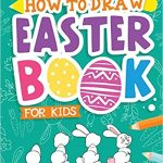 Thumbnail image for How To Draw Easter Book for Kids for $5.99