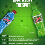 Thumbnail image for Enter the #DewMarksTheSpot Sweepstakes for a Chance to Win Daily Family Dollar Prizes!
