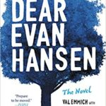 Thumbnail image for Dear Evan Hansen: The Novel for $10.99