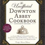 Thumbnail image for The Unofficial Downton Abbey Cookbook for $13.77