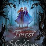 Thumbnail image for Frozen 2: Forest of Shadows Book for $5.91