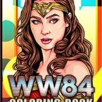 Thumbnail image for Wonder Woman 1984 WW84 Coloring Book for $6.99 Shipped